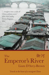 The Emperor's River by Liam James D'Arcy-Brown