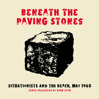 Beneath the Paving Stones by Dark Star Collective
