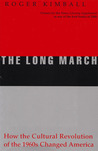 The Long March: How the Cultural Revolution of the 1960s Changed America