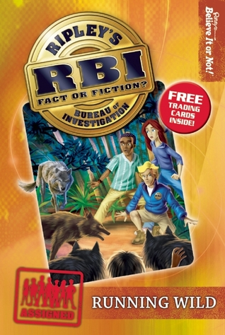 Running Wild (Ripley's Bureau of Investigation 3)