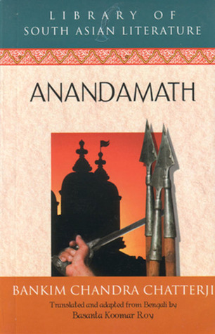 Anandamath by Bankim Chandra Chattopadhyay