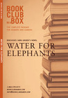 Bookclub-in-a-Box Presents: Water for Elephants by Sara Gruen