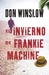 El invierno de Frankie Machine by Don Winslow