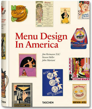 Menu Design in America by Jim Heimann