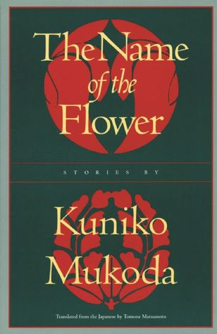 The Name of the Flower by Kuniko Mukoda