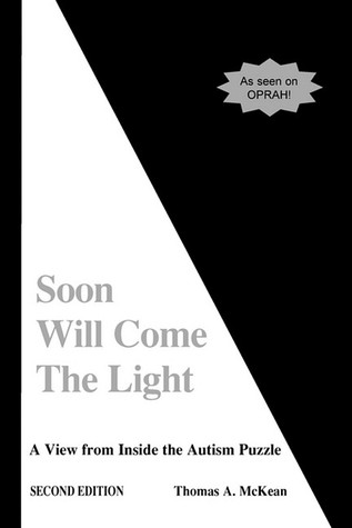 Soon Will Come the Light by Thomas A. McKean