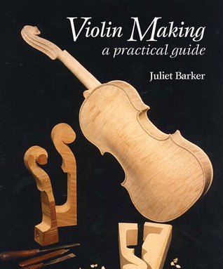 Violin Making by Juliet Barker