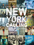 New York Calling: From Blac...