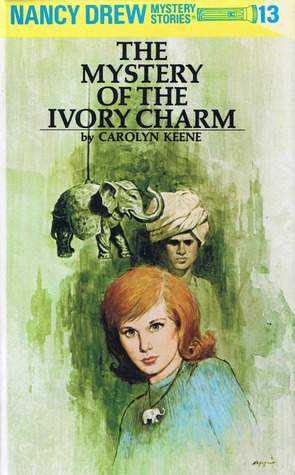 The Mystery of the Ivory Charm by Carolyn Keene