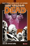 The Walking Dead, Volume 10: Ciò che diventiamo