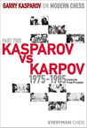 Garry Kasparov on Modern Chess, Part Two by Garry Kasparov
