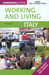 Working & Living: Italy