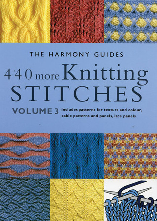 Books On Different Knitting Stitches : 440 More Knitting Stitches: Volume 3 by The Harmony Guides   Reviews, Discuss...