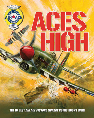 Aces High: The 10 Best Air Ace Picture Library Comic Books Ever!