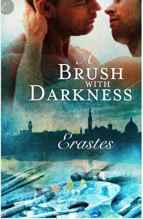 A Brush with Darkness by Erastes