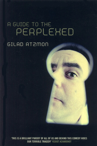 A Guide to the Perplexed by Gilad Atzmon