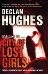 City of Lost Girls. Declan Hughes