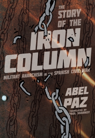 Story of the Iron Column by Abel Paz