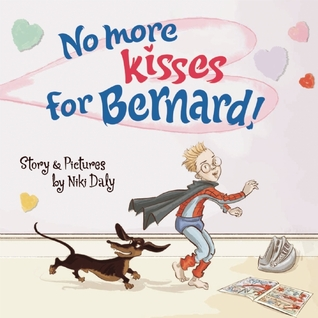 No More Kisses for Bernard!