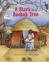 A Stork in a Baobab Tree: An African 12 Days of Christmas