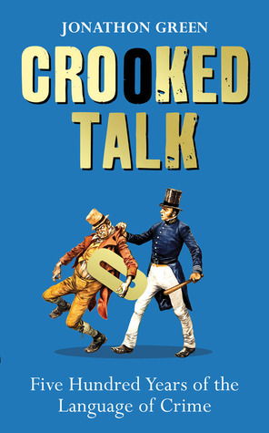 Crooked Talk by Jonathon Green