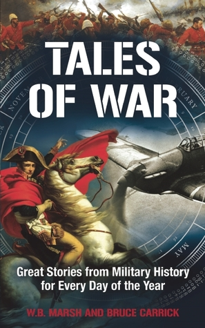 Tales of War: Great Stories From Military History For Every Day Of The Year