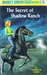 The Secret of Shadow Ranch (Nancy Drew, #5)