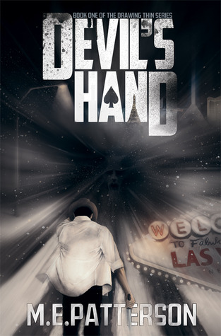 Devil's Hand (Drawing Thin, #1)