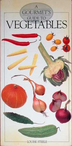 A Gourmet Guide to Vegetables