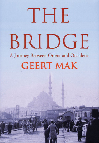 The Bridge by Geert Mak