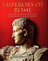 Emperors of Rome by David Stone Potter