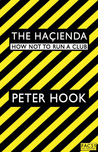 The Haçienda: How Not to Run a Club