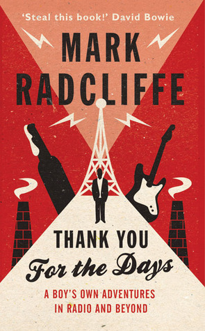 Thank You for the Days by Mark Radcliffe