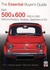 Fiat 500, 600 1955 TO 1992: Saloons/Sedans, Multipla, Giardiniera & 126 (Essential Buyer's Guide)
