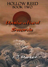 Unsheathed Swords (Hollow Reed series)