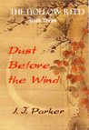 Dust Before the Wind (Hollow Reed #3)