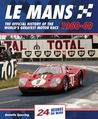 Le Mans 24 Hours 1960-69: The Official History of the World's Greatest Motor Race 1960-69