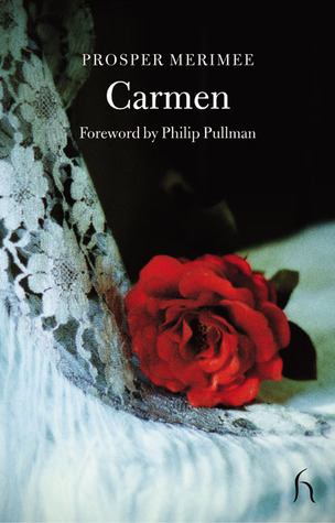 Carmen and the Venus of Ille (Hesperus Classics)