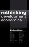 Rethinking Development Economics (Anthem Studies in Political Economy & Globalization)