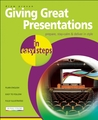 Giving Great Presentations in Easy Steps