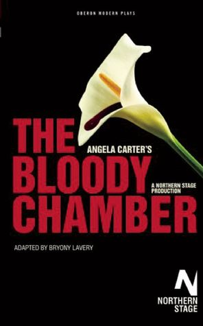 The Bloody Chamber: A Play
