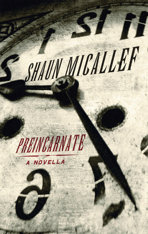 Preincarnate by Shaun Micallef