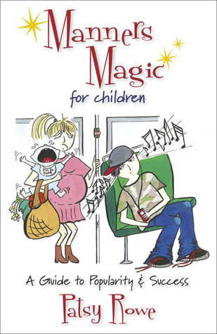 Manners Magic for Children by Patsy Rowe