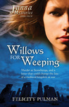 Willows For Weeping (The Janna Mysteries, #4)