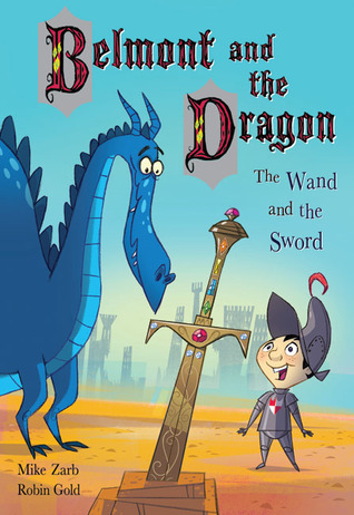 Belmont and the Dragon 2: The Wand and the Sword