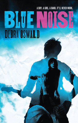 Blue Noise by Debra Oswald