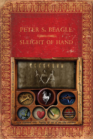 Sleight of Hand by Peter S. Beagle