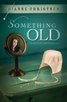 Something Old (Plains City Bridesmaids #1)