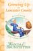 Growing Up in Lancaster County (Rachel Yoder Story Collection #2)
