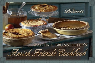 Wanda E. Brunstetter's Amish Friends Cookbook by Wanda E. Brunstetter